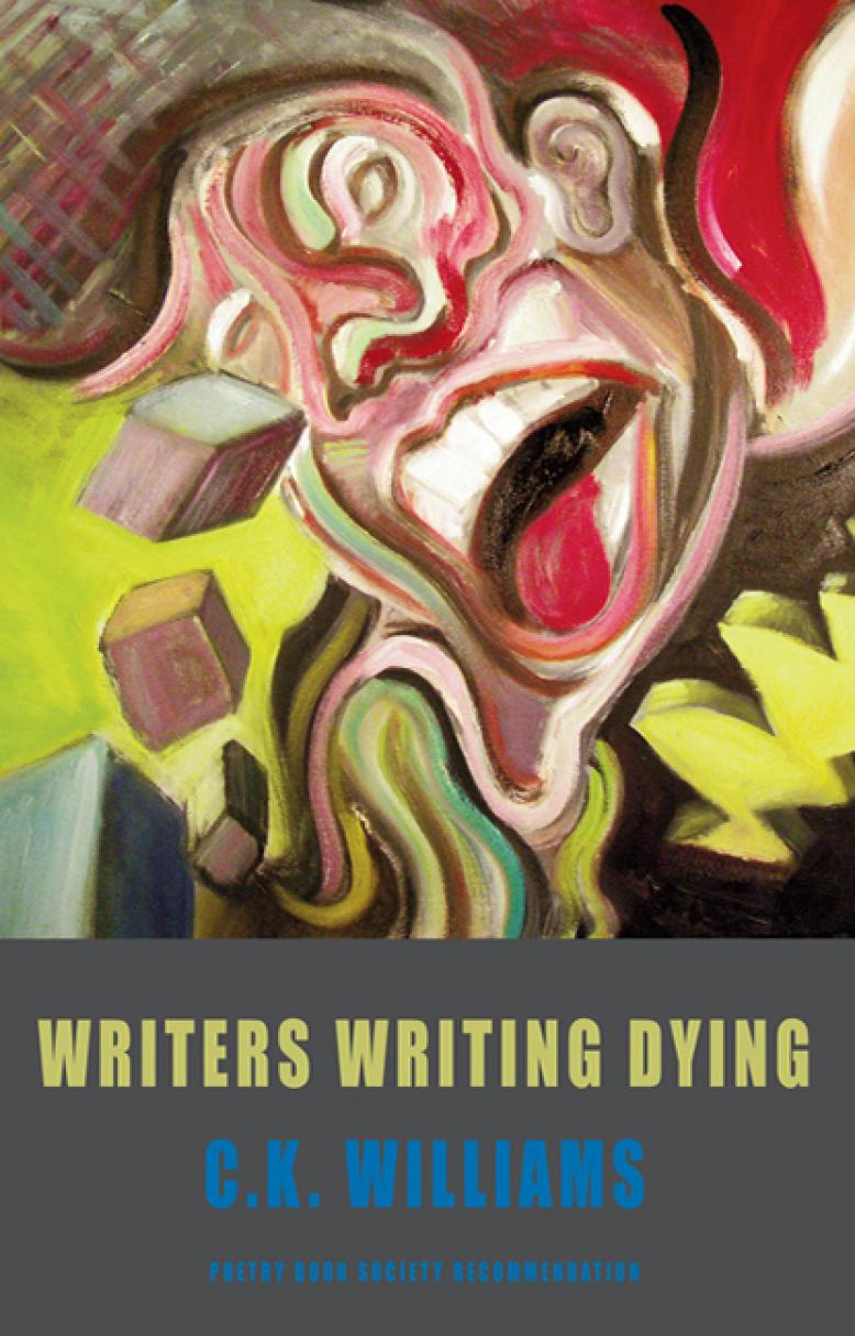 c-k-williams-writers-writing-dying