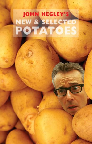 john-hegley-new-and-selected-potatoes