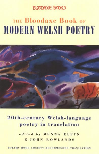 The Bloodaxe Book of Modern Welsh Poetry