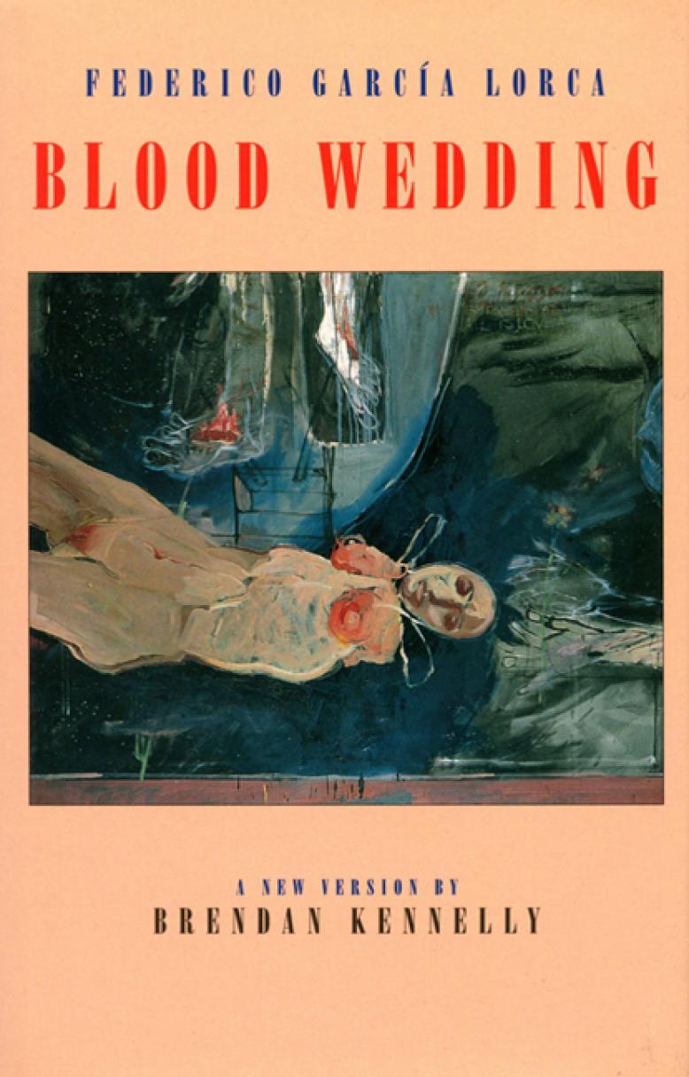 an interpretation of blood wedding a book by federico garcia lorca