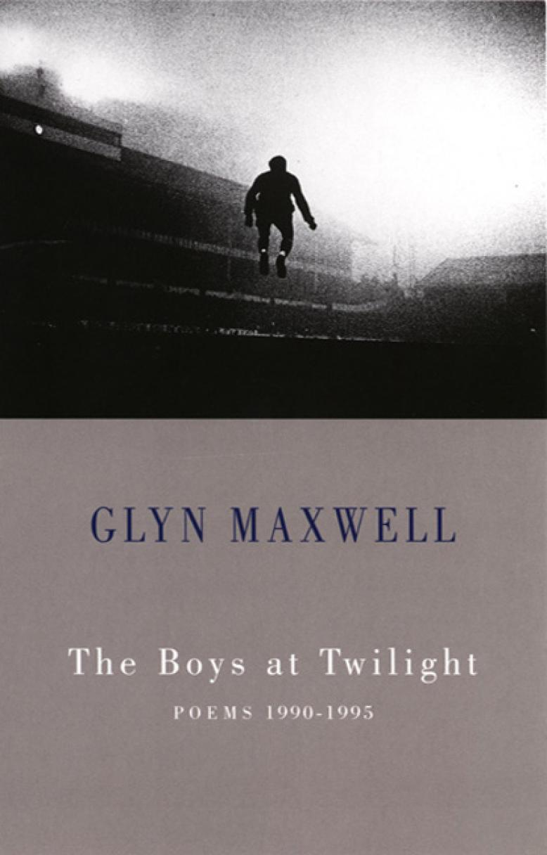 glyn-maxwell-the-boys-at-twilight