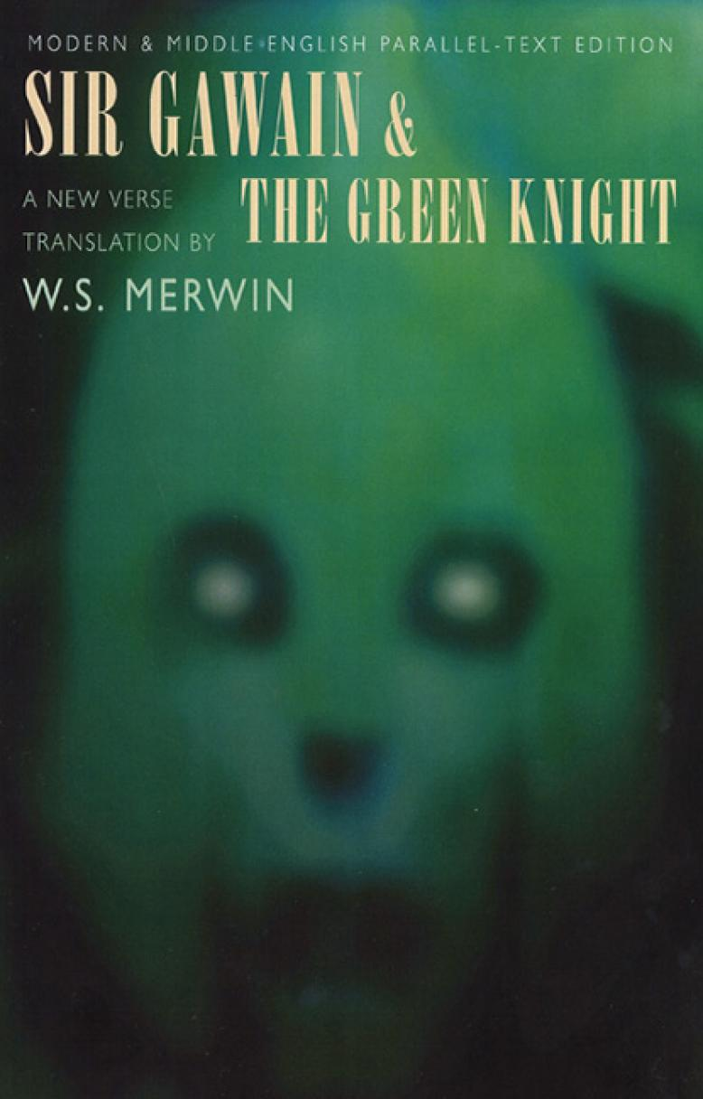 w-s-merwin-sir-gawain-and-the-green-knight