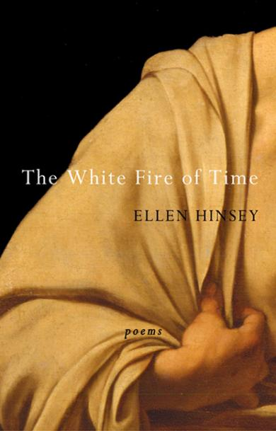 ellen-hinsey-white-fire-of-time
