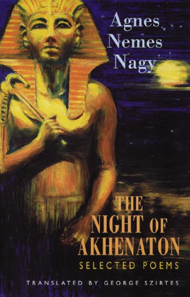 agnes-nemes-nagy-the-night-of-akhenation