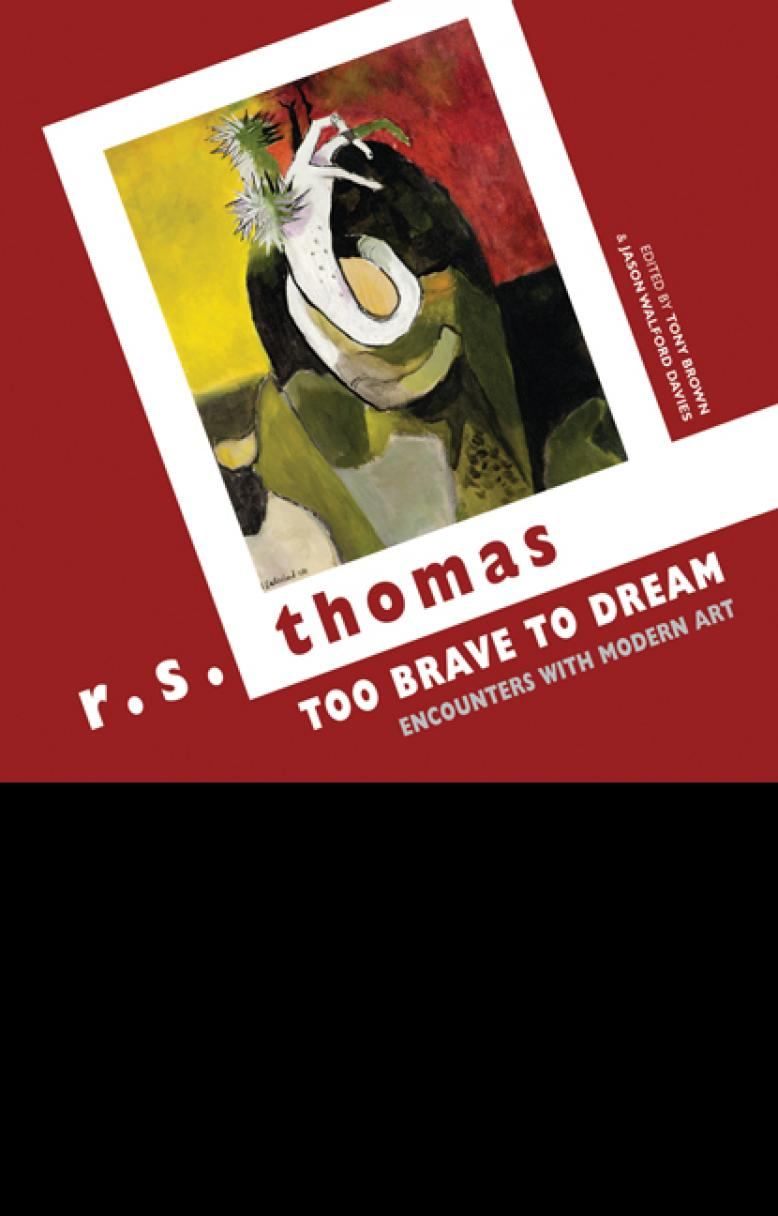 r-s-thomas-too-brave-to-dream
