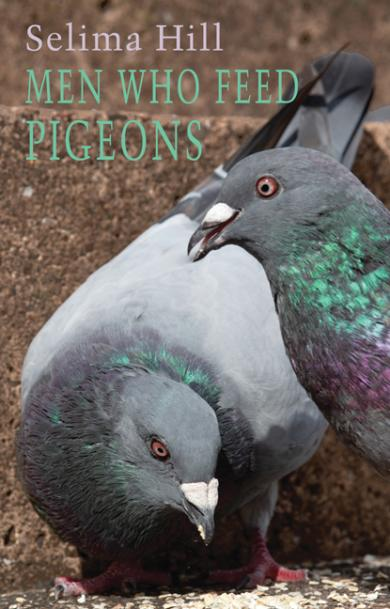 selima-hill-men-who-feed-pigeons