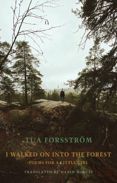 tua-forsstrom-i-walked-on-into-the-forest.jpg