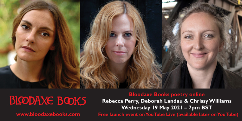 Launch reading by Rebecca Perry, Deborah Landau and Chrissy Williams